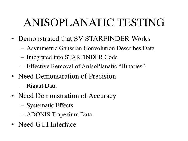 ANISOPLANATIC TESTING