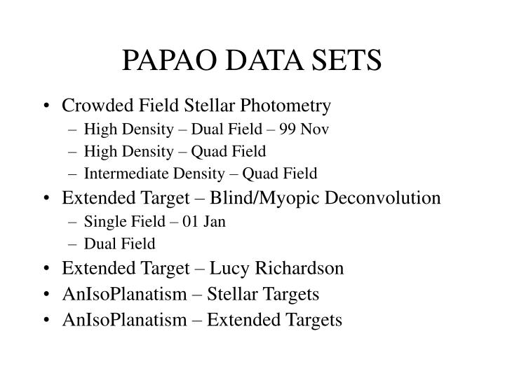PAPAO DATA SETS
