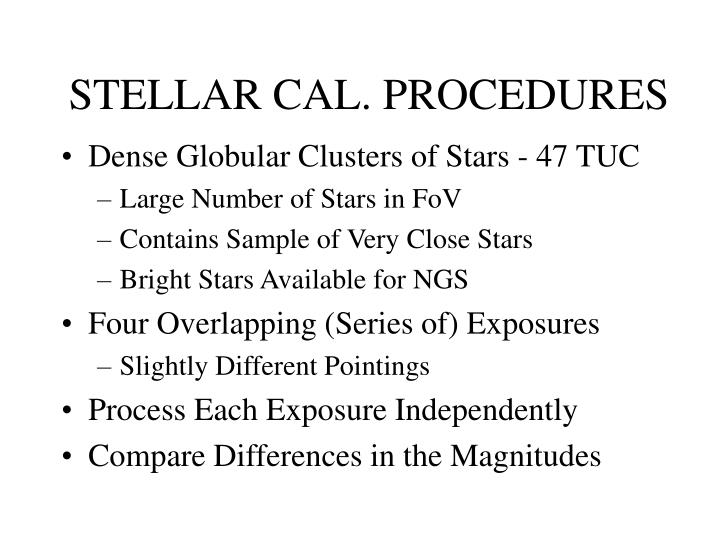 STELLAR CAL. PROCEDURES
