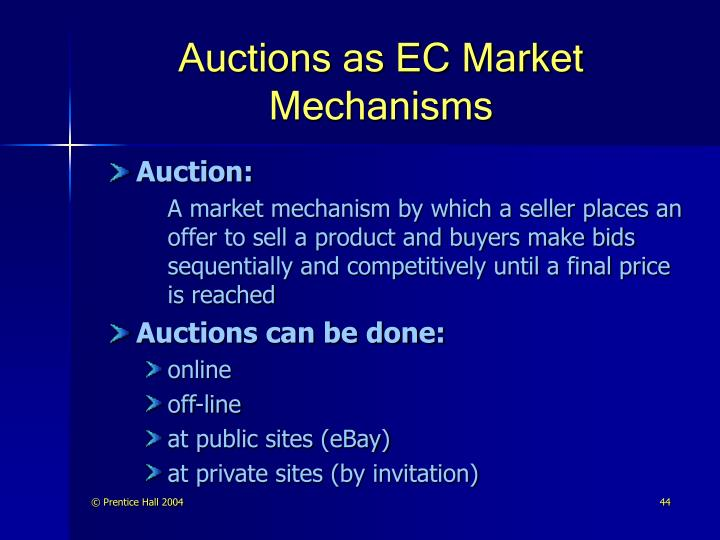 Auctions as EC Market Mechanisms