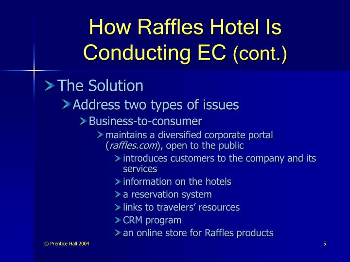 How Raffles Hotel Is Conducting EC