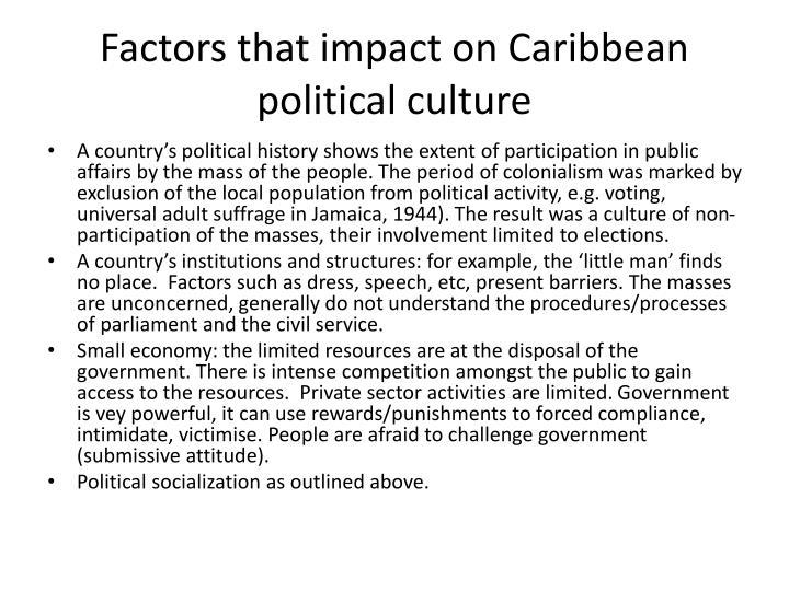 Factors that impact on Caribbean political culture