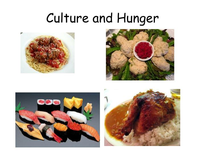Culture and Hunger