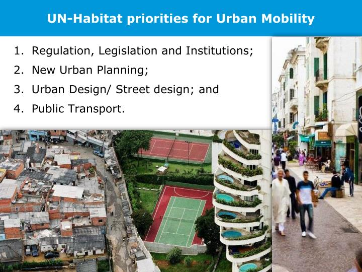 UN-Habitat priorities for Urban Mobility