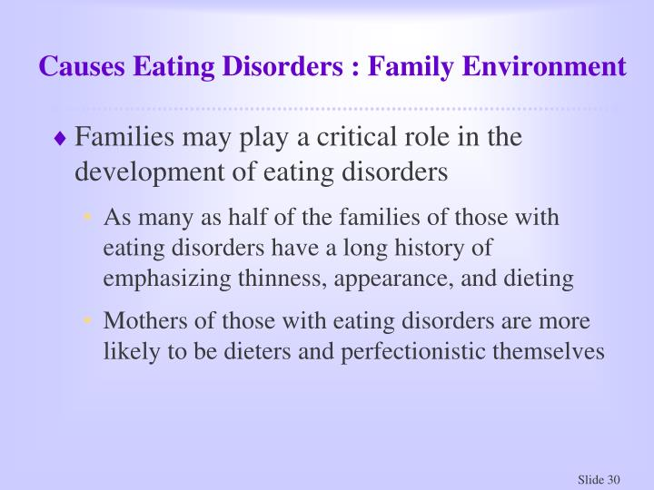 Causes Eating Disorders : Family Environment