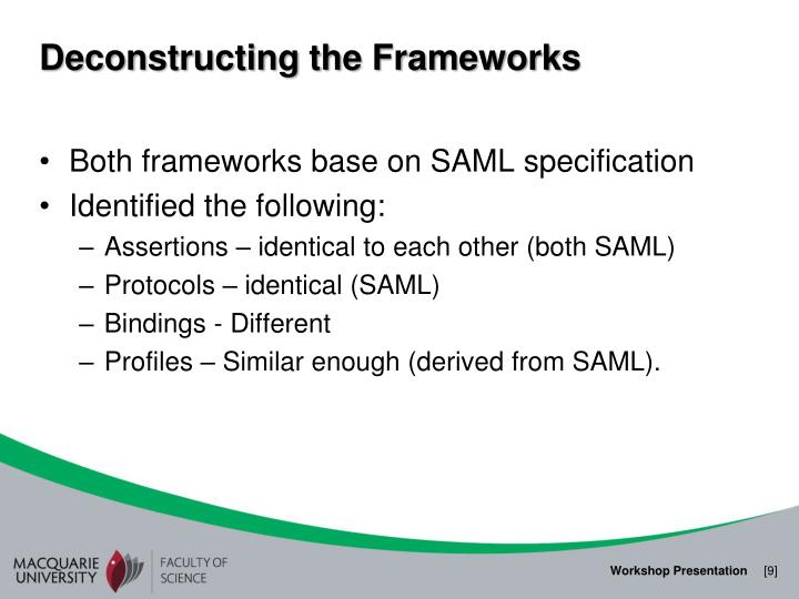 Deconstructing the Frameworks