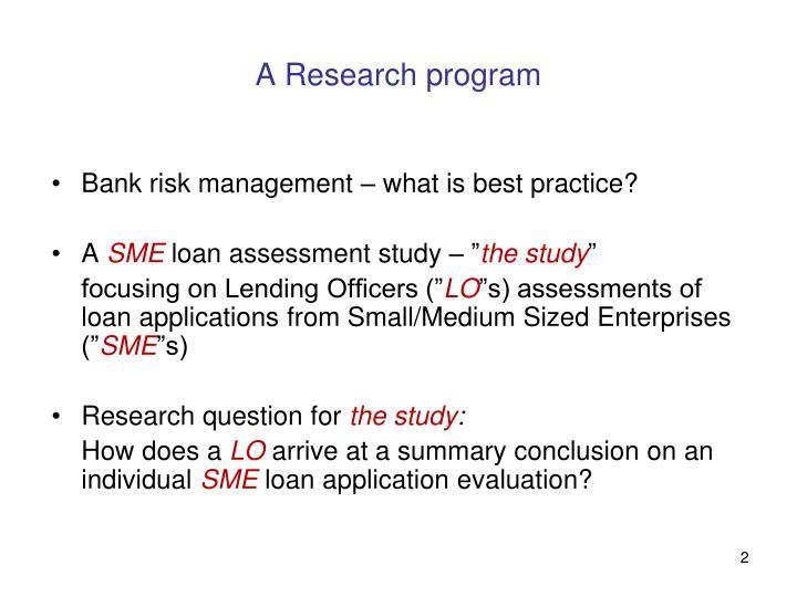 A Research program
