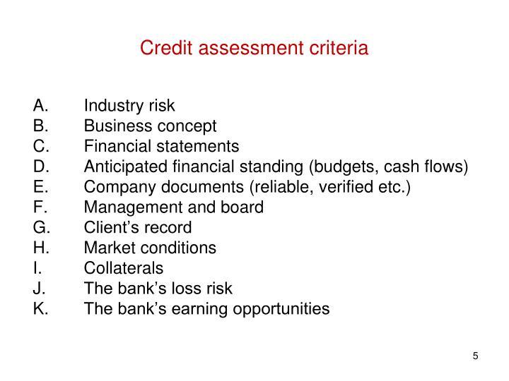 Credit assessment criteria