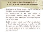 2 is construction of the new factory in the uk in the best interest of axeon