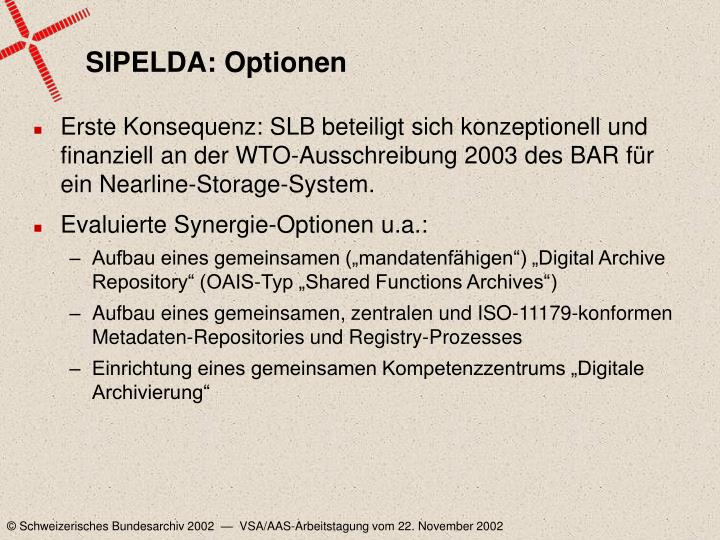 SIPELDA: Optionen