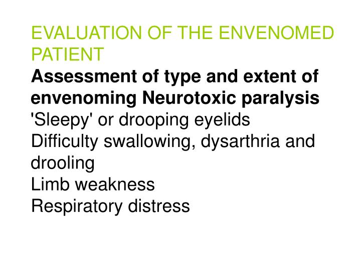 EVALUATION OF THE ENVENOMED PATIENT