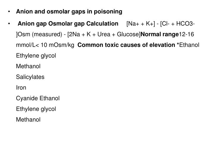 Anion and osmolar gaps in poisoning