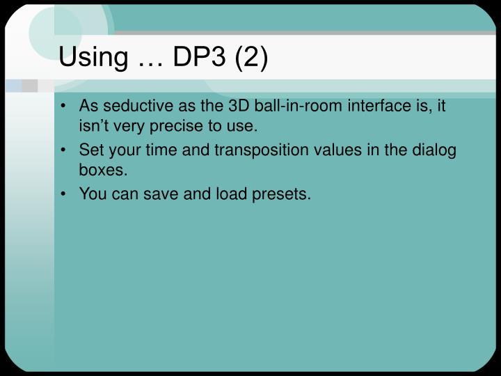 Using … DP3 (2)