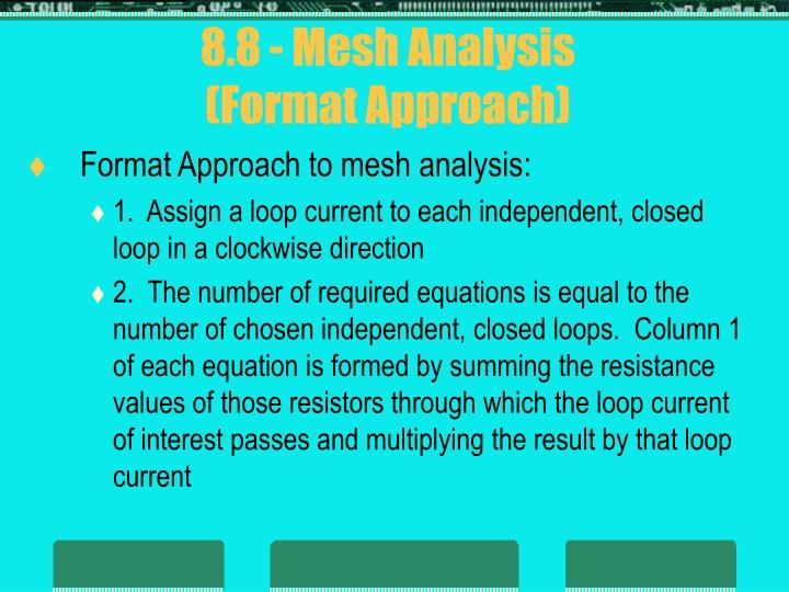 8.8 - Mesh Analysis
