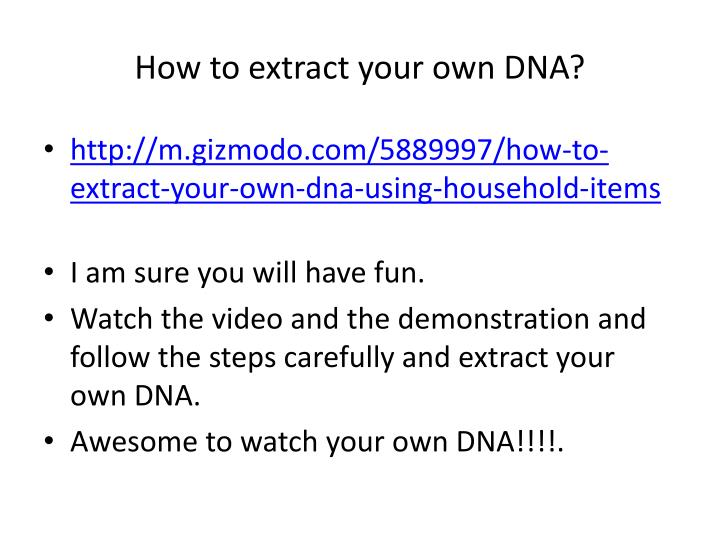 How to extract your own DNA?
