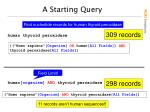 a starting query