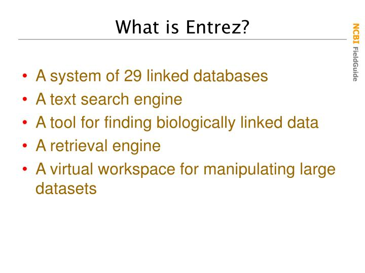 What is Entrez?