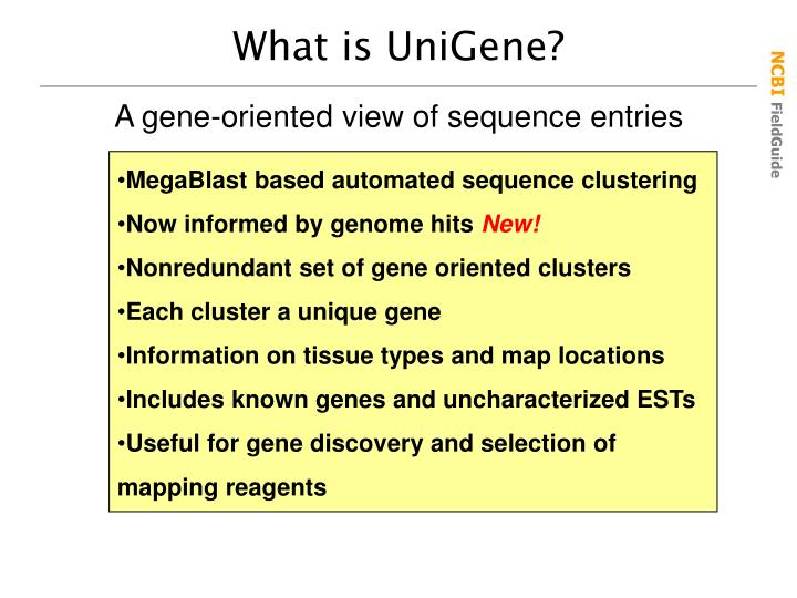 What is UniGene?