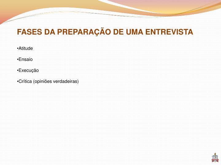 FASES DA PREPARAÇÃO DE UMA ENTREVISTA