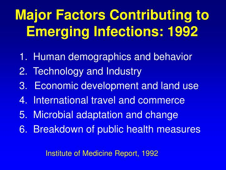 contributive factors of major diseases in Infectious diseases comprehensive overview covers general causes, treatments and prevention of infectious diseases menu patient care & health info quality care find out why mayo clinic is the right place for risk factors while anyone can catch infectious diseases.