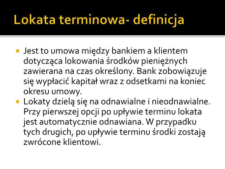 Lokata terminowa- definicja