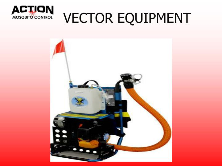 VECTOR EQUIPMENT