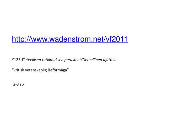 http://www.wadenstrom.net/vf2011