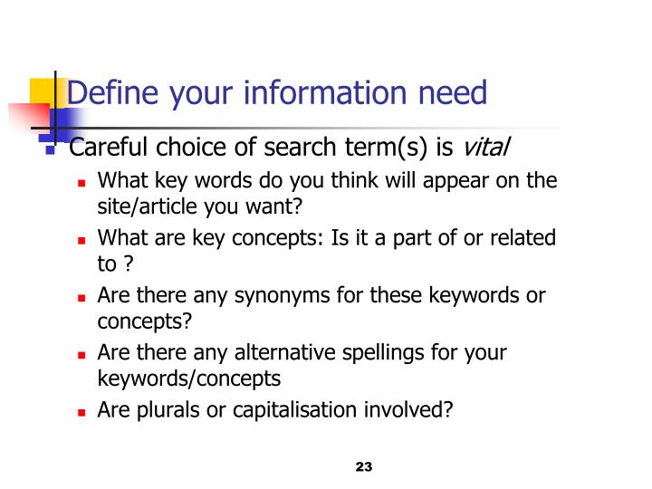Define your information need