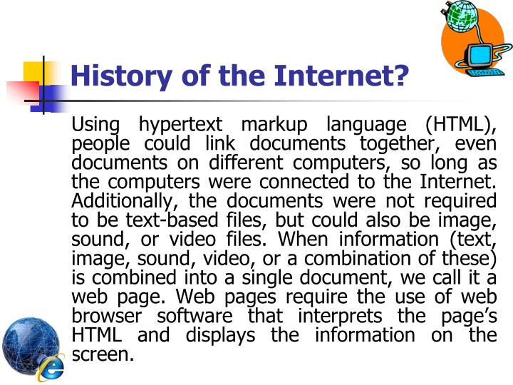 History of the Internet?