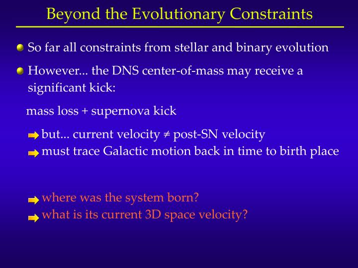 So far all constraints from stellar and binary evolution