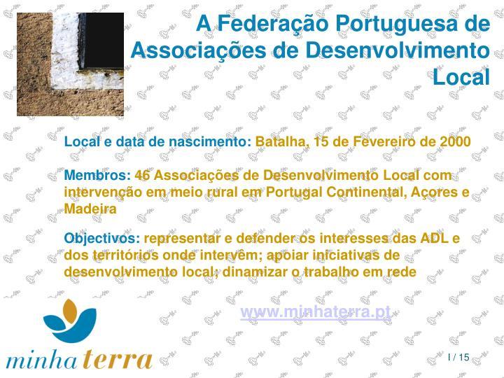 A Federação Portuguesa de Associações de Desenvolvimento Local