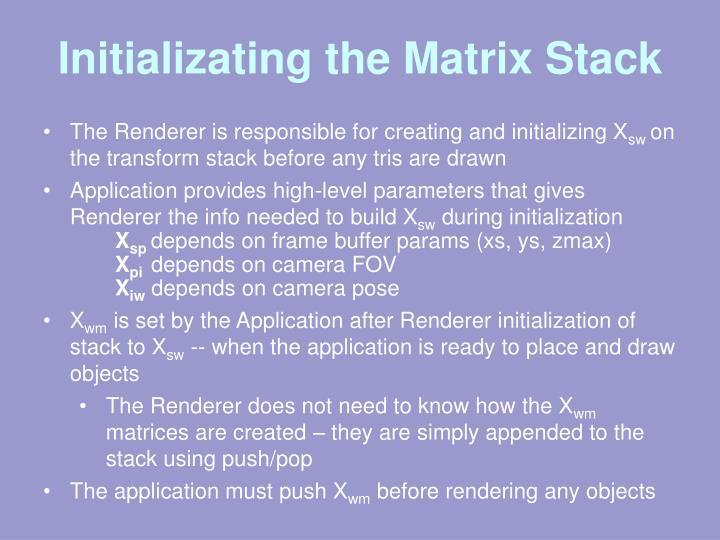 Initializating the Matrix Stack