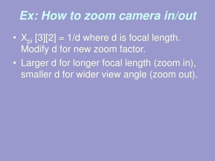 Ex: How to zoom camera in/out