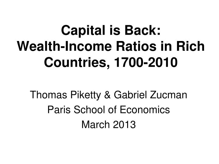 Capital is Back: