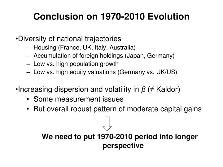 Conclusion on 1970-2010 Evolution