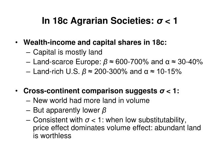 In 18c Agrarian Societies: