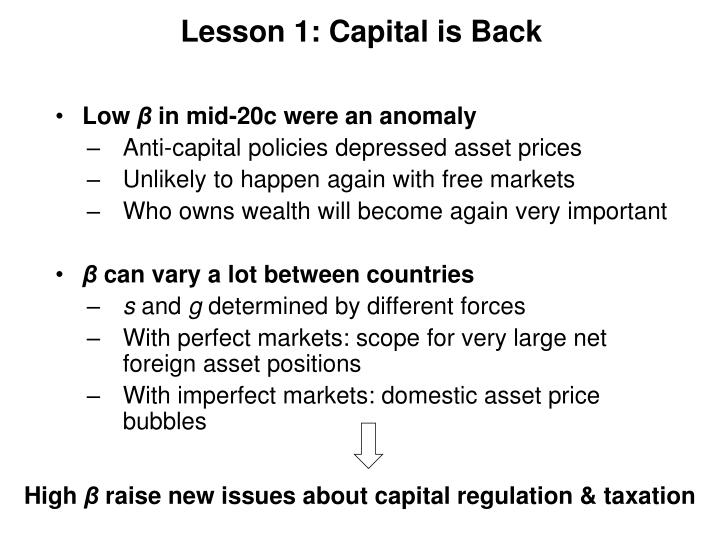 Lesson 1: Capital is Back