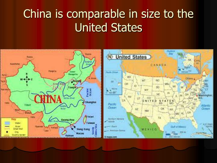 China is comparable in size to the United States