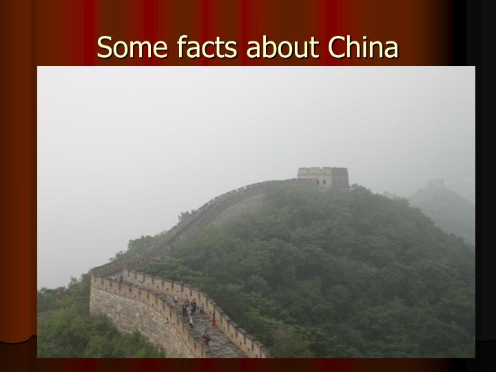 Some facts about China