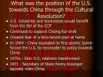 what was the position of the u s towards china through the cultural revolution