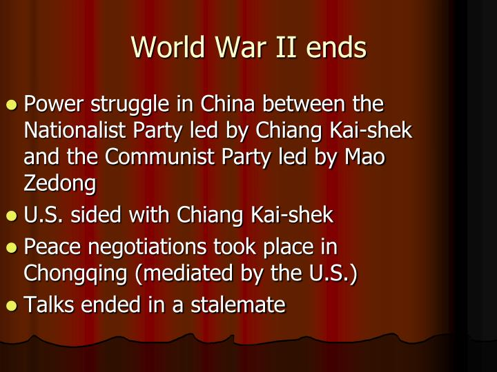 Power struggle in China between the Nationalist Party led by Chiang Kai-shek and the Communist Party led by Mao Zedong