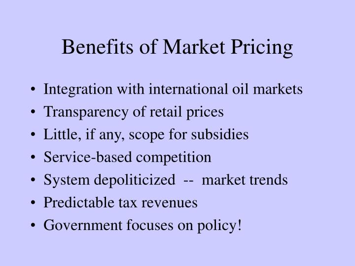 Benefits of Market Pricing