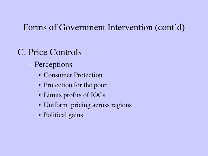 Forms of Government Intervention (cont'd)