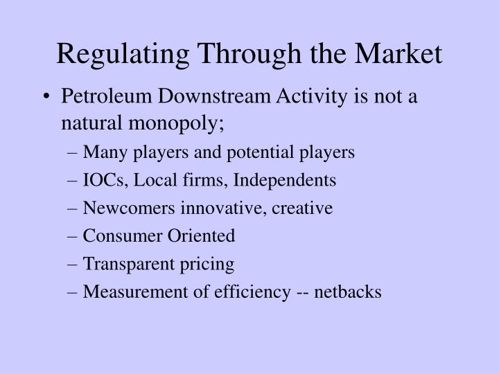 Regulating Through the Market