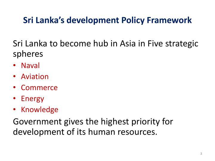Sri Lanka's development Policy Framework