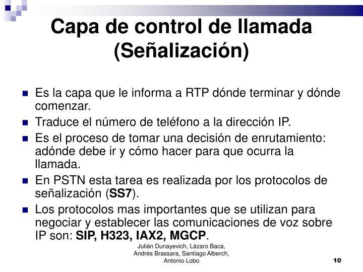 Capa de control de llamada (Señalización)