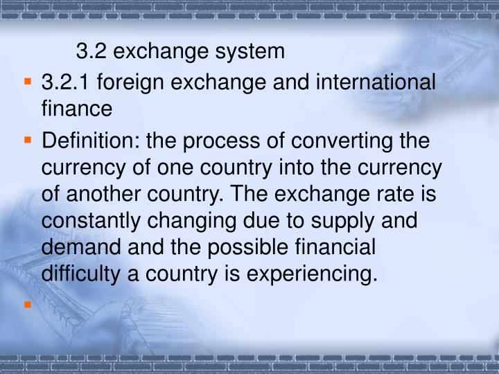 3.2 exchange system
