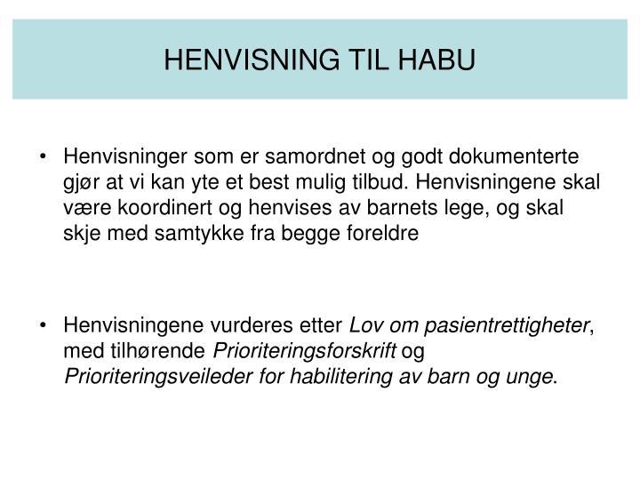 HENVISNING TIL HABU