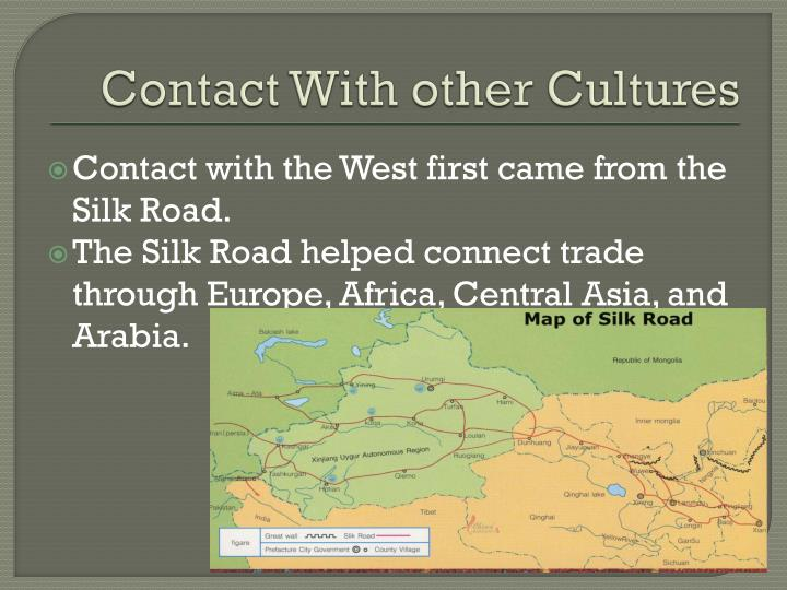 Contact With other Cultures