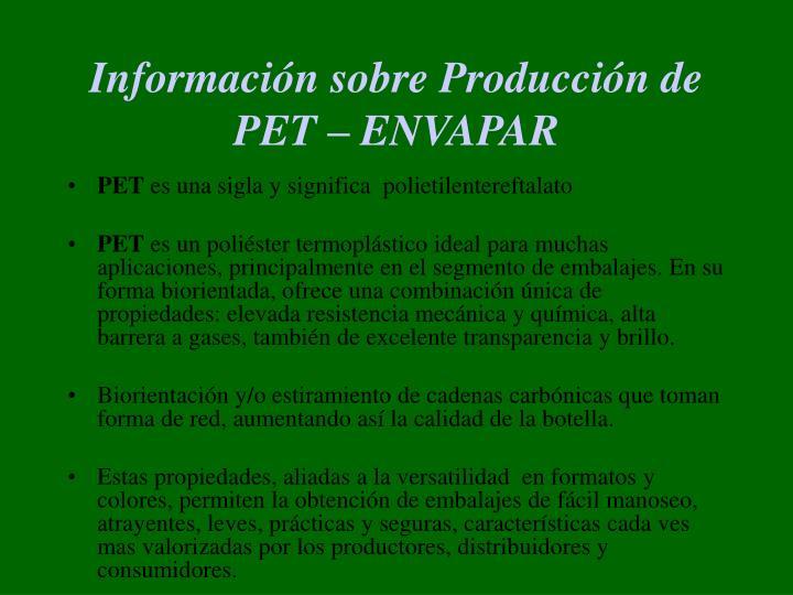 Información sobre Producción de PET – ENVAPAR